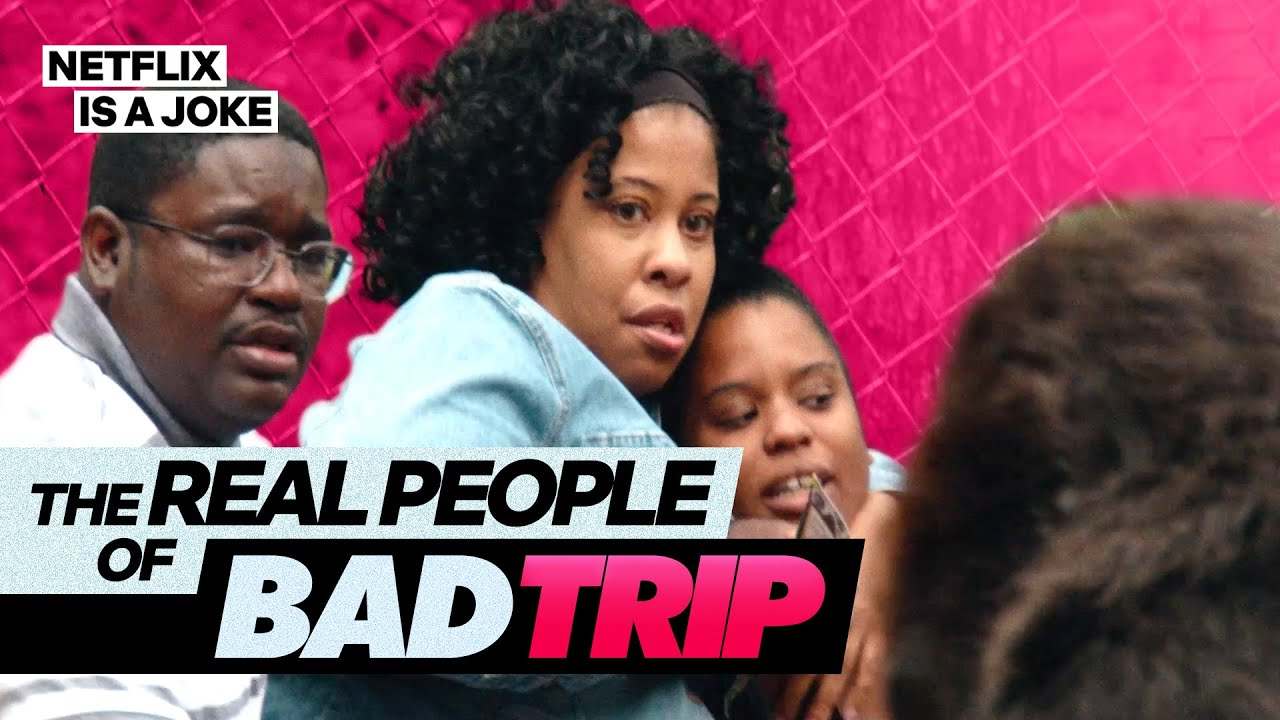 The Real People of Bad Trip