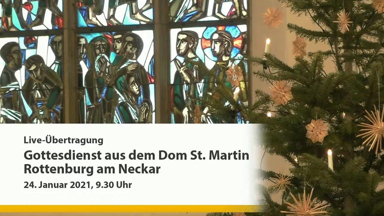 Liveübertragung des Gottesdienstes aus Rottenburg a.N. am 24. Januar