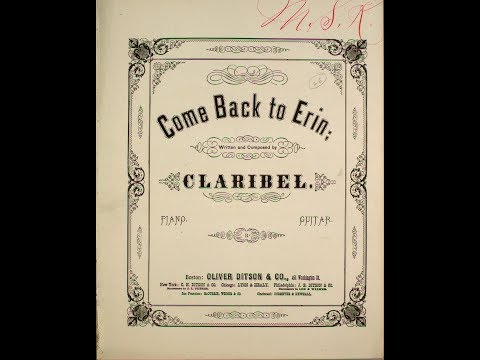 Come Back To Erin (1866)