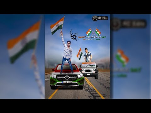 Happy Independence Day 2017 Photo Editing || Advanced Tricks by Raju Chaurasia