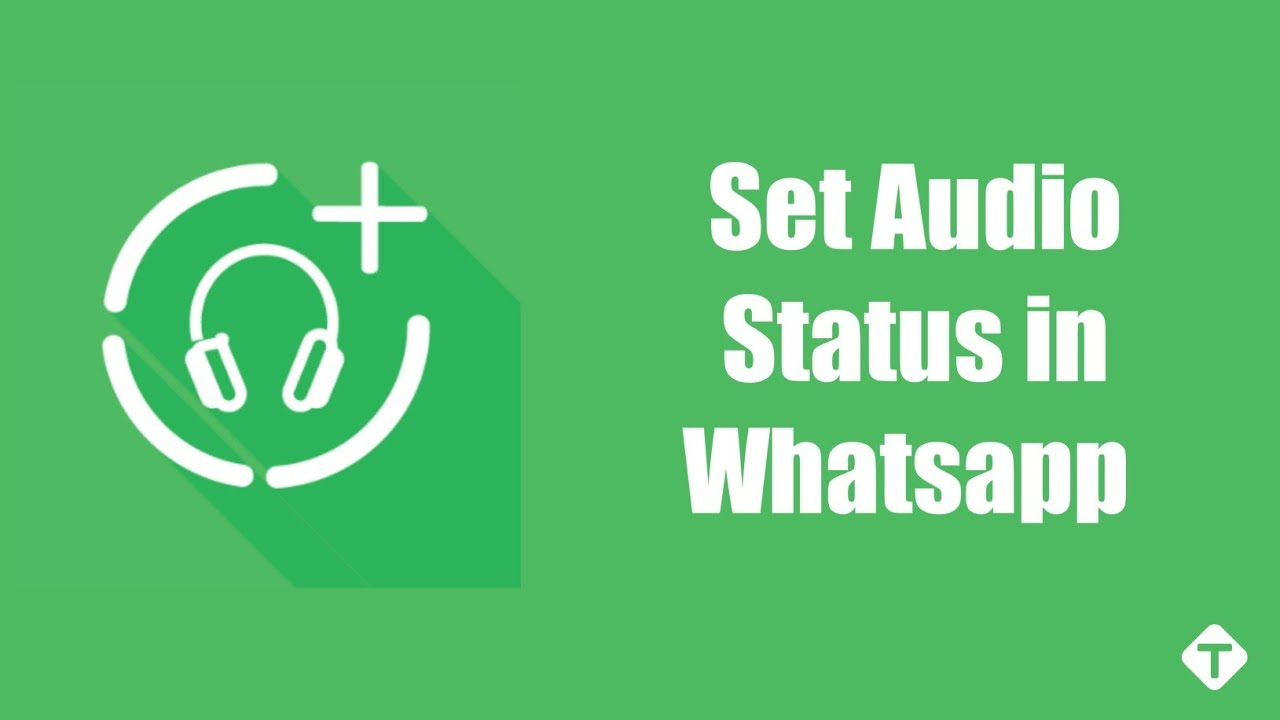 How To Set Audio Whatsapp Status Whatsapp Audio Status