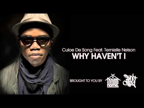 Culoe De Song feat. Ternielle Nelson - Why Haven't I