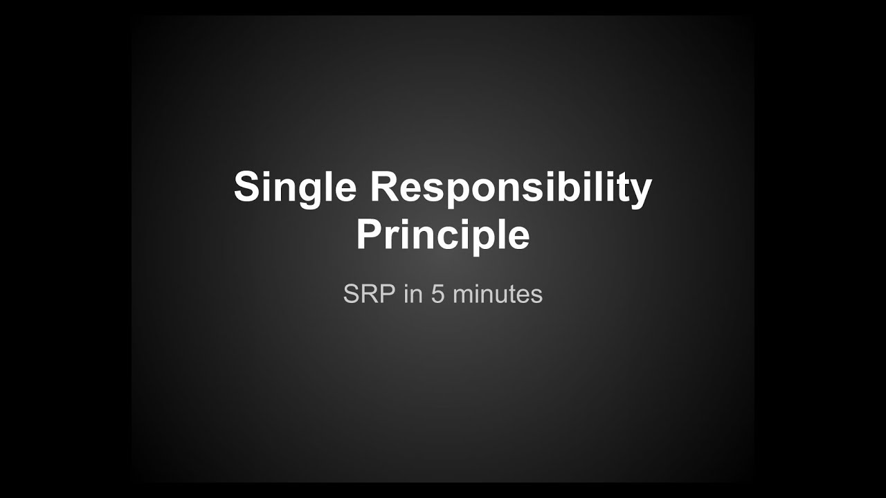 single responsibility principle example