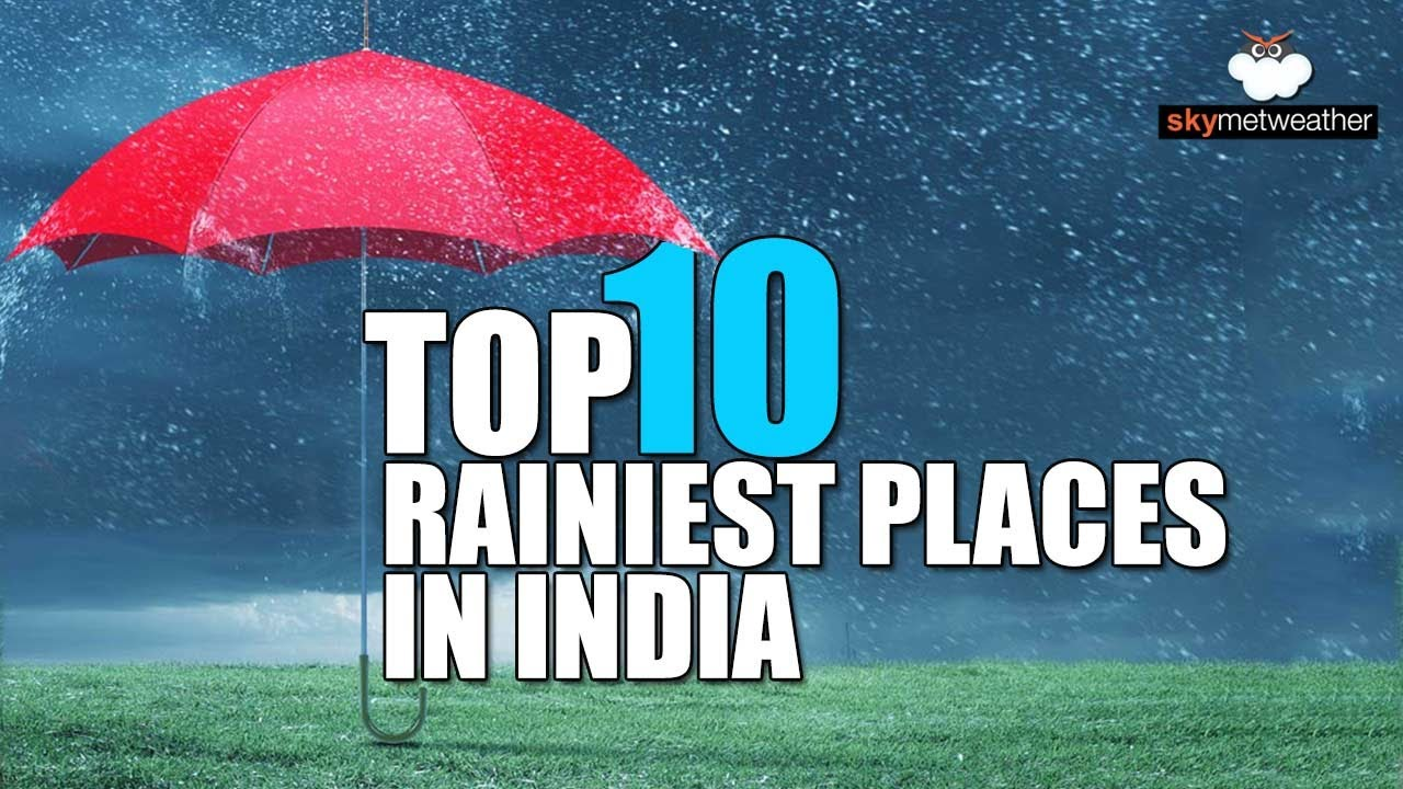 Top 10 Rainiest places in India on July 8 | Skymet Weather