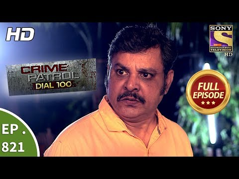 Crime Patrol Dial 100 - Ep 821 - Full Episode - 16th July, 2018 thumbnail