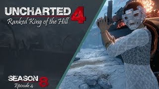 Uncharted 4 Ranked King of the Hill   Season 8 (Episode 4)