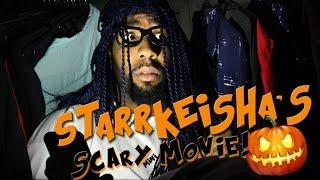 Starrkeisha's Scary Mini Movie! @TheKingOfWeird