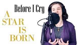Before I Cry   A Star is Born   Lady Gaga Cover   Anita and Melannie Music Video
