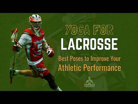 5 Best Yoga Postures to Improve Athletic Performance for Lacrosse Players