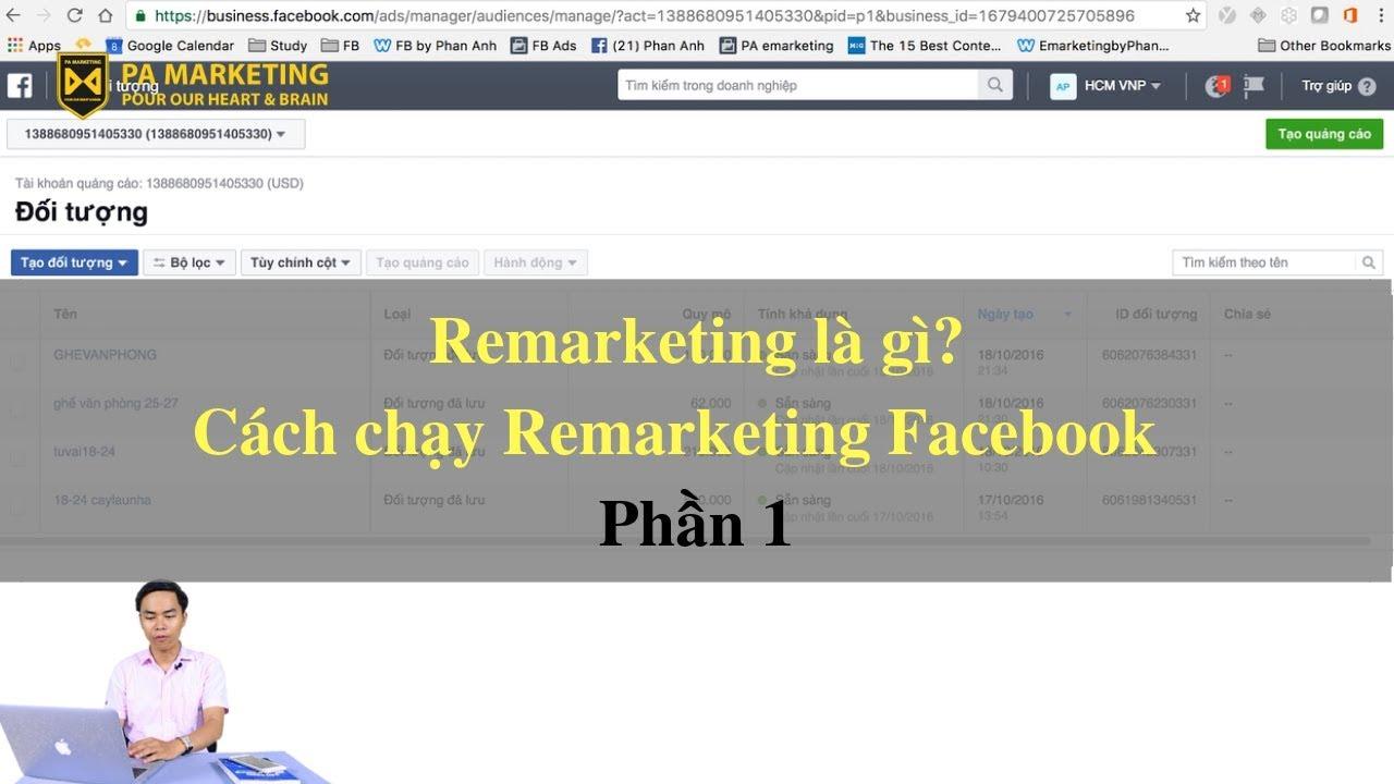 Remarketing là gì? Cách chạy Remarketing Facebook #1 [PA Marketing]