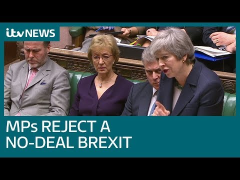 Brexit: MPs reject UK leaving EU without a deal | ITV News