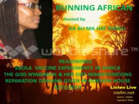 Running African (Ebola Vaccine Experiments)