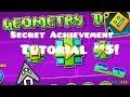 "Geometry Dash   ""The Vault"" Secret Achievement/Code Tutorial #5! (2.0)"