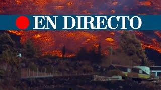 DIRECTO CANARIAS | Continúa la erupción del volcán de La Palma