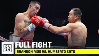 FULL FIGHT | Brandon Rios vs. Humberto Soto