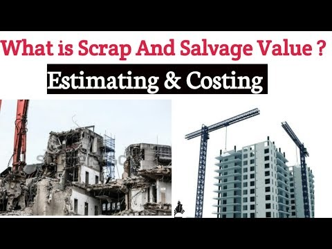 What is Scrap And Salvage Value in Estimating & Costing ? क्या होती है ये Value Civil Engineering ||