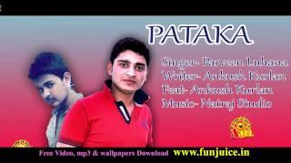 wapwon-com-pataka-new-haryanvi-song-parveen-luhana-ankush-kurlan-funjuice4all