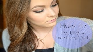 How To |  Fast, Easy, Effortless Curls + UPDATE! Thumbnail