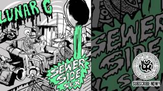 LUNAR C - REALITY CHECK [SEWER SIDE SEX]