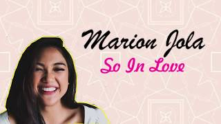 MARION JOLA SO IN LOVE LYRIC