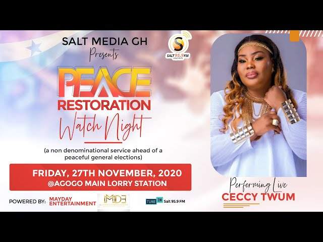 CECCY TWUM'S PERFORMANCE AT SALT MEDIA GH PEACE RESTORATION WATCH NIGHT