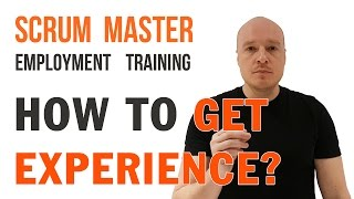 Job Search Where To Get Scrum Master Work Experience