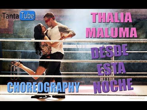 Thalia Feat Maluma - Desde Esta Noche Video Coreografia (Street Dance 2)