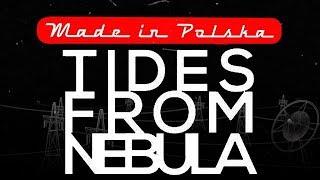 Tides From Nebula - Made in Polska Live (full show) better quality