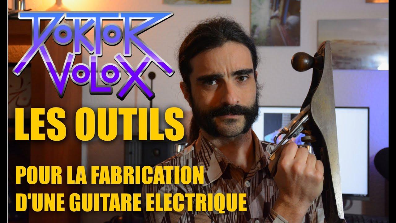 Download les outils pour se lancer dans la fabrication d'une guitare ou basse électrique. outillage luthier
