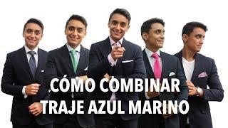 Cómo COMBINAR un traje AZUL MARINO – 5 formas INFALIBLES