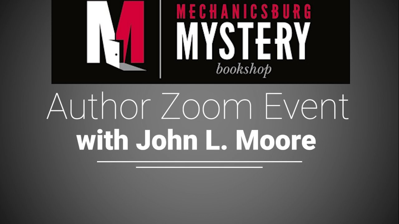 Virtual Event with John L. Moore