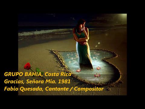 Grupo Bahia - Gracias Señora mia / Costa Rica