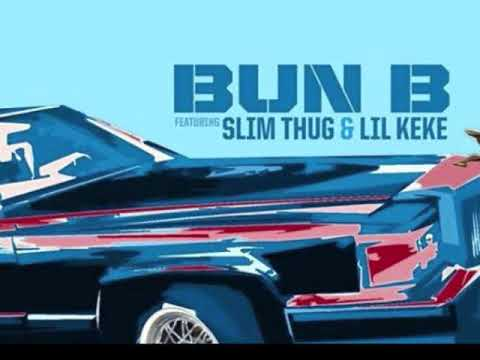 Bun B Feat  Slim Thug  Lil Keke ~ Know Im Sayin