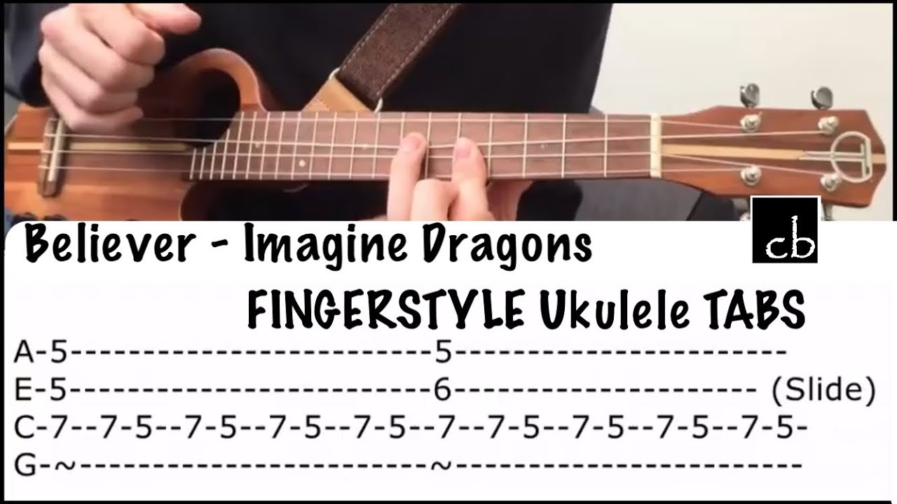 BELIEVER (Imagine Dragons) Fingerstyle Ukulele TUTORIAL