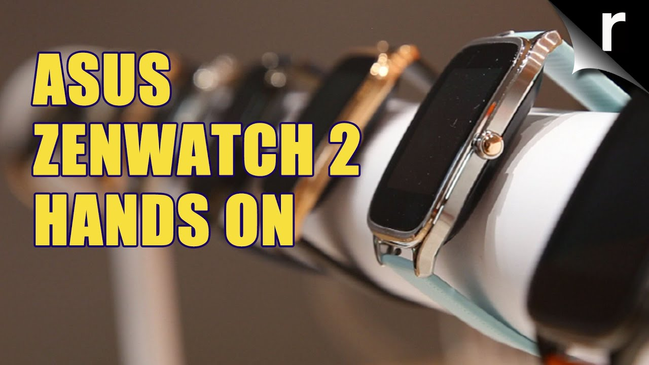 ASUS Zenwatch 2 in the Hands-on