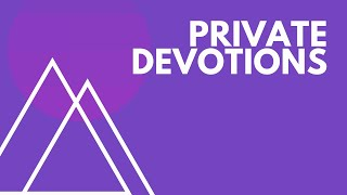 """June 23rd 2019 """"Private Devotions"""" Joey Zodrow"""