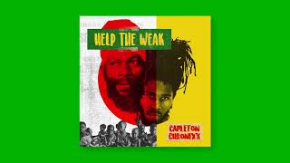 Capleton & Chronixx - Help the Weak (Official Audio)