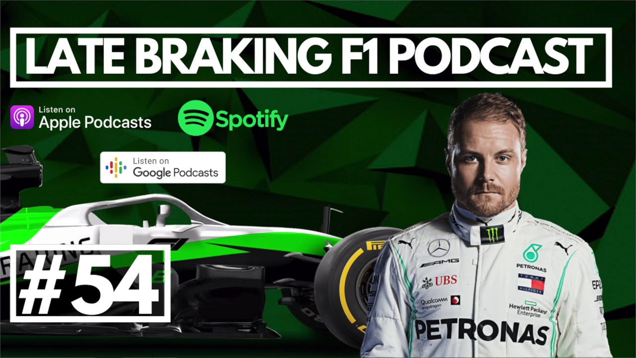 Can Bottas keep his seat at Mercedes? | Epsiode 54 | Late Braking F1 Podcast