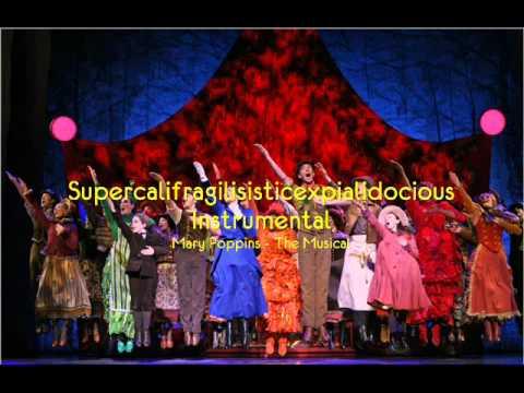 SUPERCALIFRAGILISTICEXPIALIDOCIOUS (Instrumental) - MARY POPPINS the Musical
