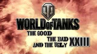 World of Tanks - The Good, The Bad and The Ugly 23
