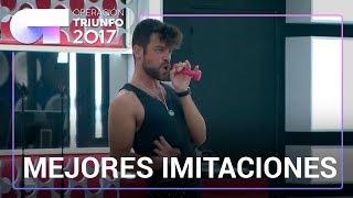MEJORES IMITACIONES | OT 2017