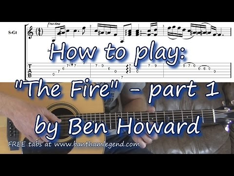 The Fire - Ben Howard - guitar tutorial with TAB (part 1)