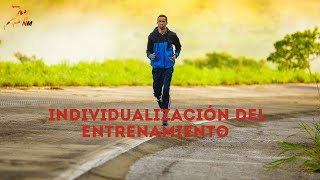 Individualización del entrenamiento