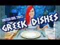 BRITISH GIRL TRIES GREEK DISHES