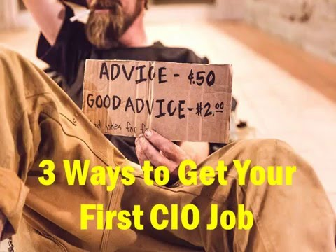 3 Ways To Get Your First CIO Job