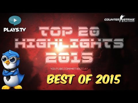 CS:GO - Top 20 Highlights of the Year 2015