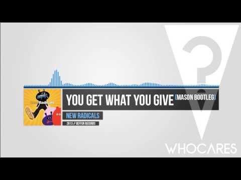 New Radicals - You Get What You Give (Mason Bootleg) // WhoCares