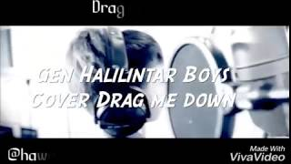 GH Boys (Cover) Drag Me Down - Hawraa An