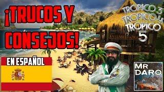 Trucos y Consejos para Tropico! | ¡Como tener ÉXITO | Tutorial-Español