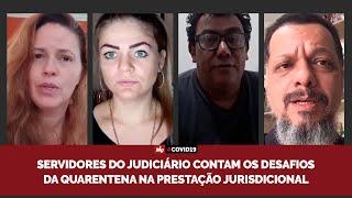 Servidores do Judiciário contam os desafios da quarentena na prestação jurisdicional